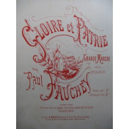 FAUCHEY Paul Gloire et Patrie Piano