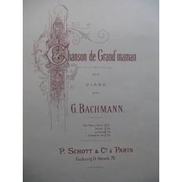 BACHMANN Georges Chanson de Grand'maman Piano