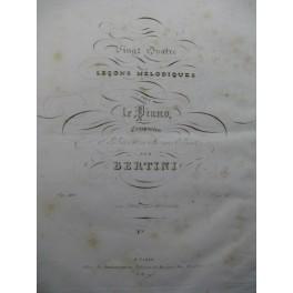 BERTINI Henri Leçons Mélodiques Piano ca1835