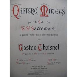 CHOISNEL Gaston Tantum Ergo Chant Orgue 1897
