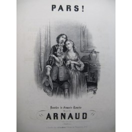 ARNAUD Etienne Pars ! Chant Piano ca1850