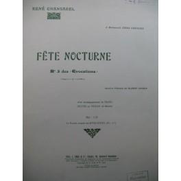 CHANSAREL René Fête Nocturne Chant Piano Flute ou Violon 1907