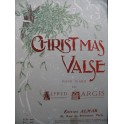 MARGIS Alfred Christmas Valse Piano 1905