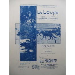 MARINIER Paul Les Loups Chant Piano 1916