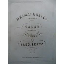 LENTZ Frédéric Heimathslied Piano XIXe siècle