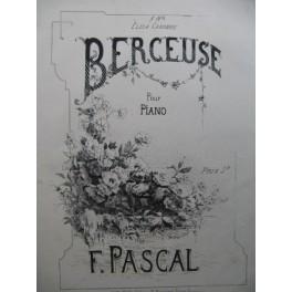 PASCAL F. Berceuse Piano XIXe siècle