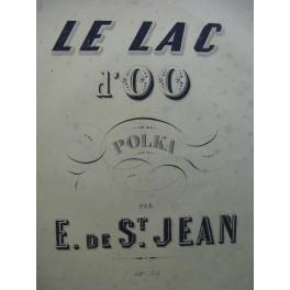 DE ST JEAN Edouard Le Lac d'oo Piano XIXe siècle