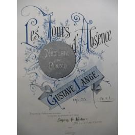 LANGE Gustave Les Jours d'Absence Piano XIXe siècle