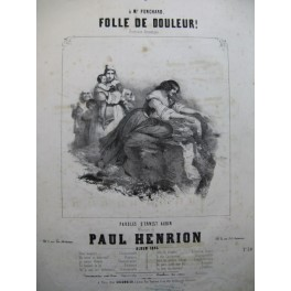 HENRION Paul Folle de Douleur Chant Piano 1845
