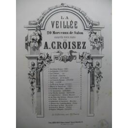 CROISEZ A. La Cloche du Soir Piano XIXe siècle