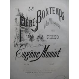 MONIOT Eugène Le Père Bontemps Piano XIXe siècle