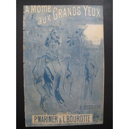 BESSIERE E. La Môme aux Grands Yeux Chansonnette