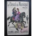 PAULUS Le Cheval du Municipal Chanson Marche