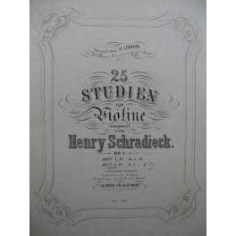 SCHRADIECK Henry 25 Studien Heft 2 Violine Violon XIXe