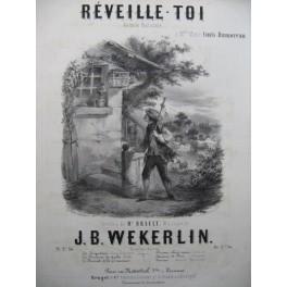WEKERLIN J. B. Réveille-toi Chant Piano 1853