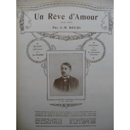 BOLDI J. B. Un Rêve d'Amour Piano