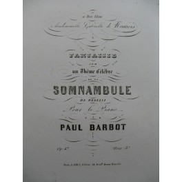 BARBOT Paul Somnambule Piano ca1885
