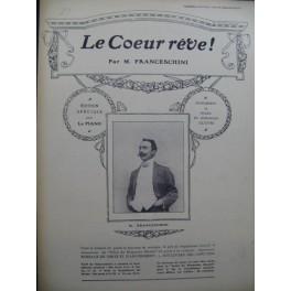 FRANCESCHINI M. Le Coeur Rêve Piano