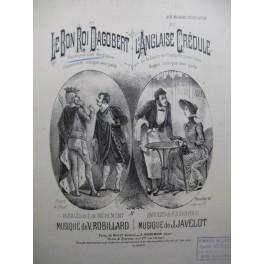 ROBILLARD Victor Le Bon Roi Dagobert Chant Piano XIXe