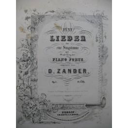 ZANDER D. 5 Lieder op 1 Chant Piano ca1855
