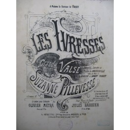 PILLEVESSE Suzanne Les Ivresses Piano 1892