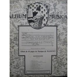 Album Musica Jules Massenet No 120 Piano ou Chant Piano ou Piano 4 mains 1912