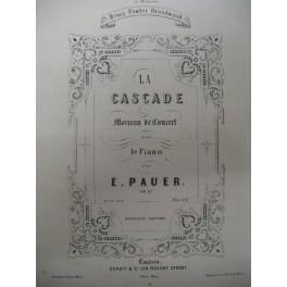 PAUER Ernst La Cascade op 37 piano ca1880