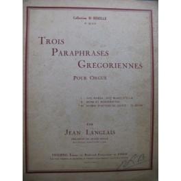 LANGLAIS Jean Trois Paraphrases Grégoriennes No 3 Orgue 1938