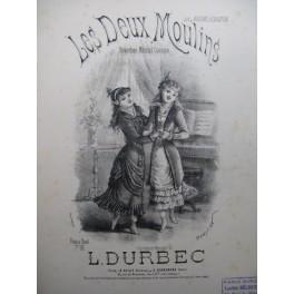 DURBEC L. Les Deux Moulins Chant Piano XIXe siècle