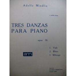 MINDLIN Adolfo Tres Danzas para Piano 1951