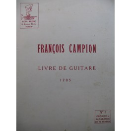 CAMPION François Livre de Guitare Prélude Sarabande Guitare 1956