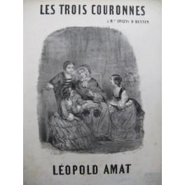 AMAT Leopold Les Trois Couronnes Piano Chant XIXe siècle