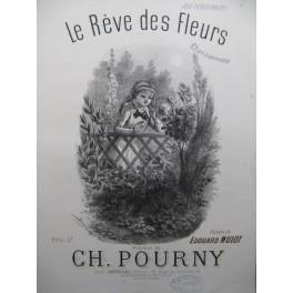 POURNY Charles Le Rêve des Fleurs Piano Chant XIXe siècle