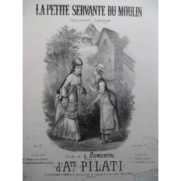 PILATI Auguste La Petite Servante du Moulin Piano Chant ca1875