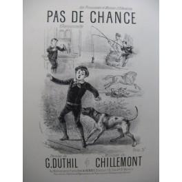CHILLEMONT Pas de Chance Piano Chant XIXe siècle