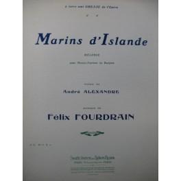 FOURDRAIN Félix Marins d'Islande Chant Piano 1914