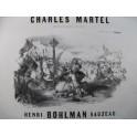 BOHLMAN SAUZEAU Henri Charles Martel Piano 1847