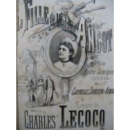 LECOCQ Charles La Fille de Madame Angot Opera Piano Chant 1873