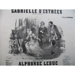 LEDUC ALphonse Gabrielle d'Estrées Quadrille Piano 1848
