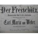 WEBER Der Freischutz Opéra Chant Piano ca1850
