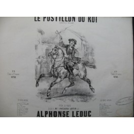 LEDUC Alphonse Le Postillon du roi Piano ca1845