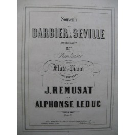 RÉMUSAT LEDUC Le Barbier de Séville Piano Flûte 1857