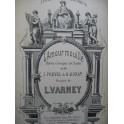 VARNEY Louis L'Amour mouillé Opéra Chant Piano ca1887