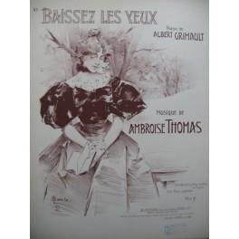 THOMAS Ambroise Baissez les Yeux Chant Piano 1897