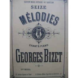 BIZET Georges 16 Mélodies Piano Chant