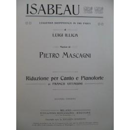 MASCAGNI Pierre Isabeau Opéra Chant Piano 1910