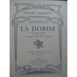 GALEOTTI Cesare La Dorise Opéra Chant Piano 1910