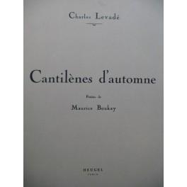 LEVADÉ Charles Cantilènes d'automne Chant Piano 1933