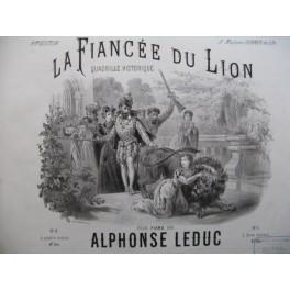 LEDUC Alphonse La Fiancée du Lion Piano XIXe siècle