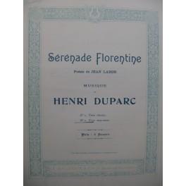 DUPARC Henri Sérénade Florentine Chant Piano